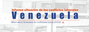 Informe de situación de conflictos Venezuela