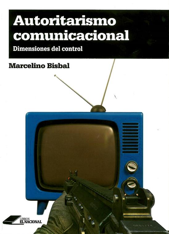 Portada libro-Autoritarismo comunicacional 1